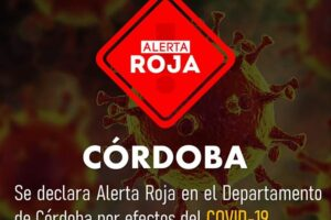CÓRDOBA EN ALERTA ROJA POR PANDEMIA DE COVID-19.