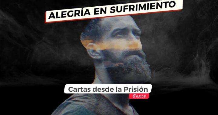 ALEGRÍA EN EL SUFRIMIENTO.
