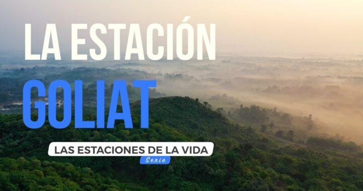 ESTACION GOLIAT